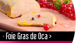 Foie Gras de Oca Gourmet